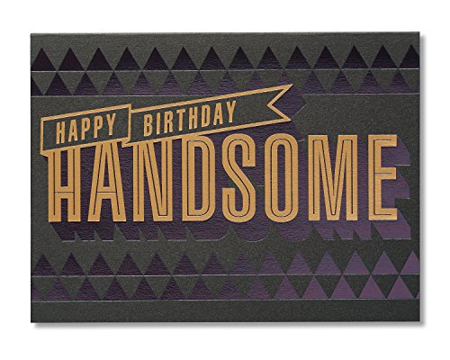 5856719 American Greetings Handsome Birthday Card For Him With
